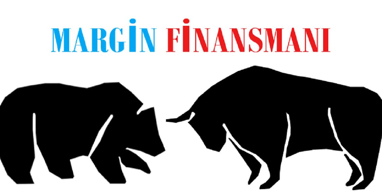 Detaylı Margin Finansmanı Rehberi
