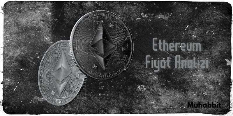Ethereum Fiyat analizi ilk versiyon