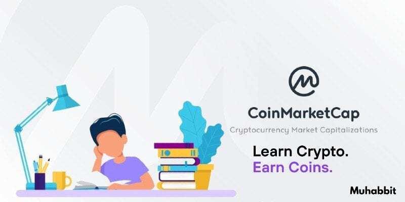 Öğrendikçe Kazandıran CoinMarketCap Earn!