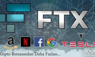 FTX'ten Büyük Adım! Google Apple Amazon ve Daha Fazlası FTX'te!