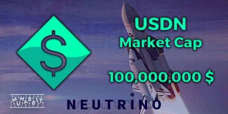 USDN 100 Milyon $ Piyasa Değerini Aştı!