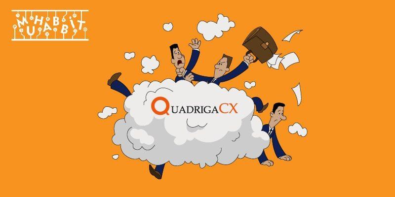 QuadrigaCX Anlaşmazılığı Devam Ediyor!