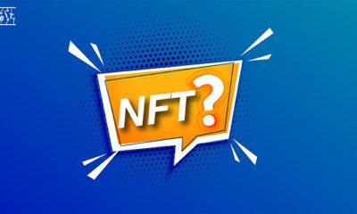 2021 Yılının Gözbebeği NFT'ler Nedir? Sizin İçin Açıkladık!