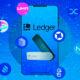 Ledger Sahipleri Mobil Uygulama İle DeFi Protokollerine Erişebilecek!
