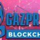 Dev Rus Şirketi Gazprom Neft, Blockchain Teknolojisine Yöneldi!