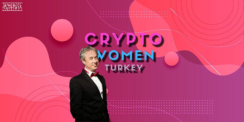 Metin Uca Da Artık Bir CryptoWomen Turkey Destekçisi!