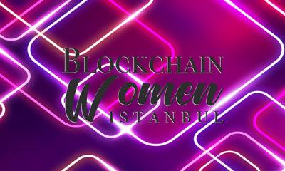 İstanbul Blockchain Women Eğitim Serisi Başlıyor!