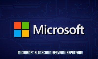 Microsoft Blockchain Servisini Kapatıyor!
