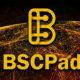BSCPad Nedir? Nasıl Kullanılır?