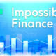 Impossible Finance Nedir?