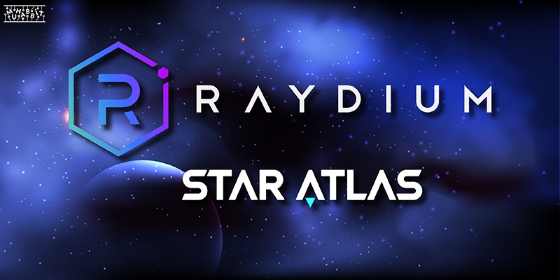 Raydium&StarAlas Muhabbit