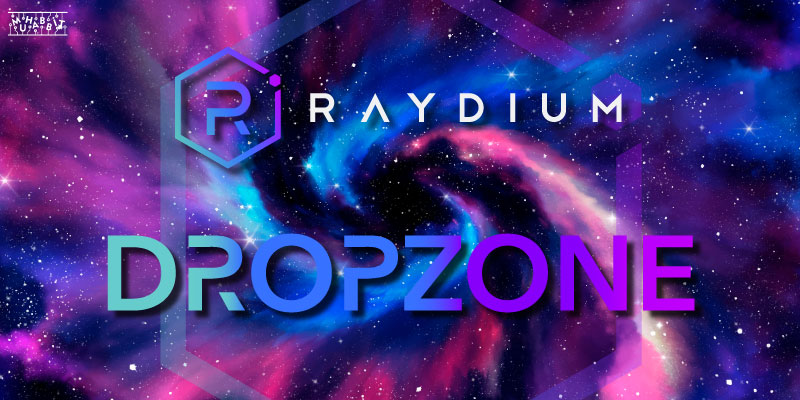 raydium dropzone