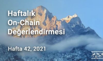 Haftalık On-Chain Değerlendirmesi Hafta 42, 2021