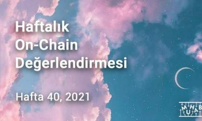 Haftalık On-Chain Değerlendirmesi Hafta 40, 2021
